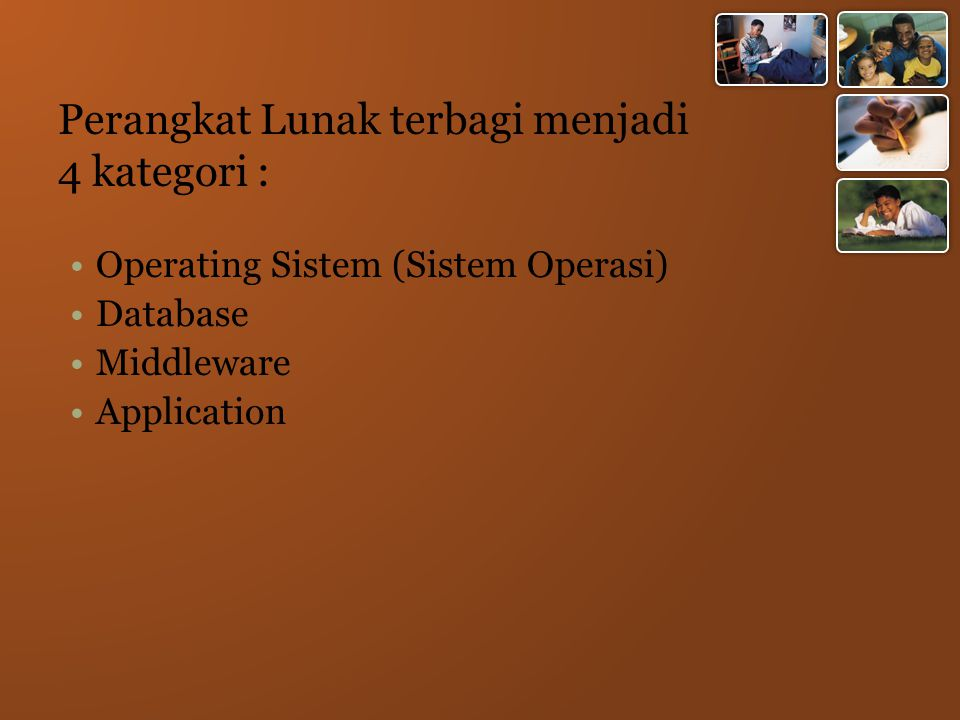 Perangkat Lunak terbagi menjadi 4 kategori :
