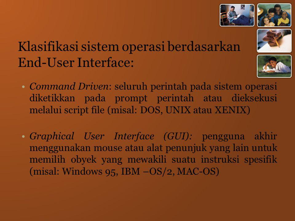 Klasifikasi sistem operasi berdasarkan End-User Interface: