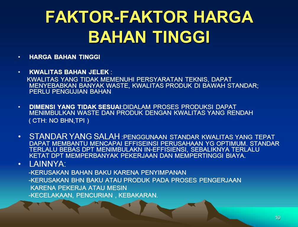 FAKTOR-FAKTOR HARGA BAHAN TINGGI