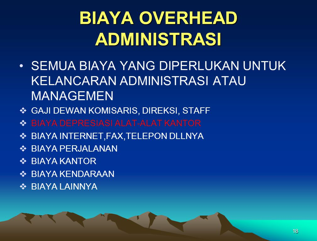BIAYA OVERHEAD ADMINISTRASI