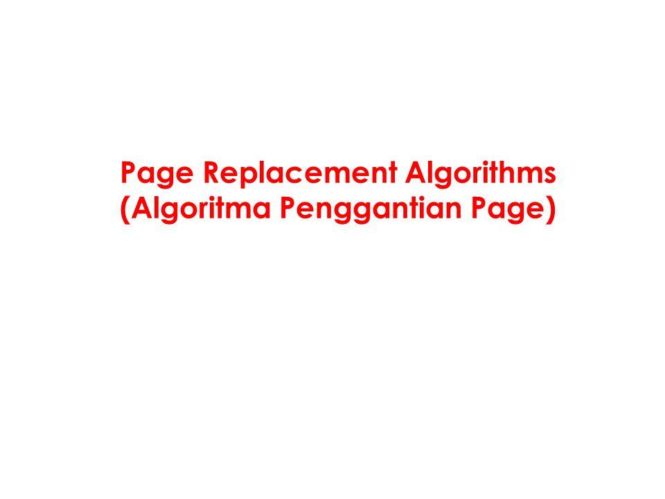 Page Replacement Algorithms (Algoritma Penggantian Page)