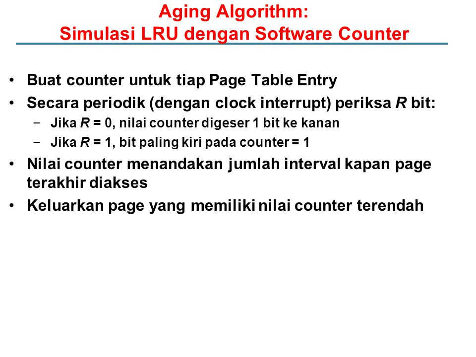 Aging Algorithm: Simulasi LRU dengan Software Counter