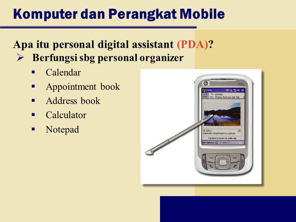 Komputer dan Perangkat Mobile