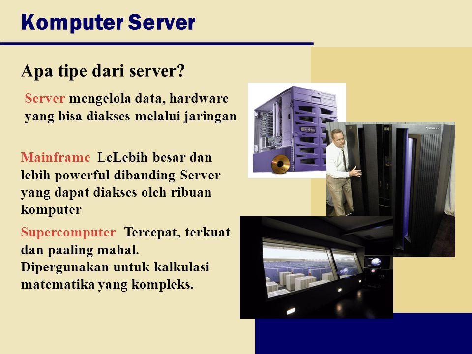 Komputer Server Apa tipe dari server