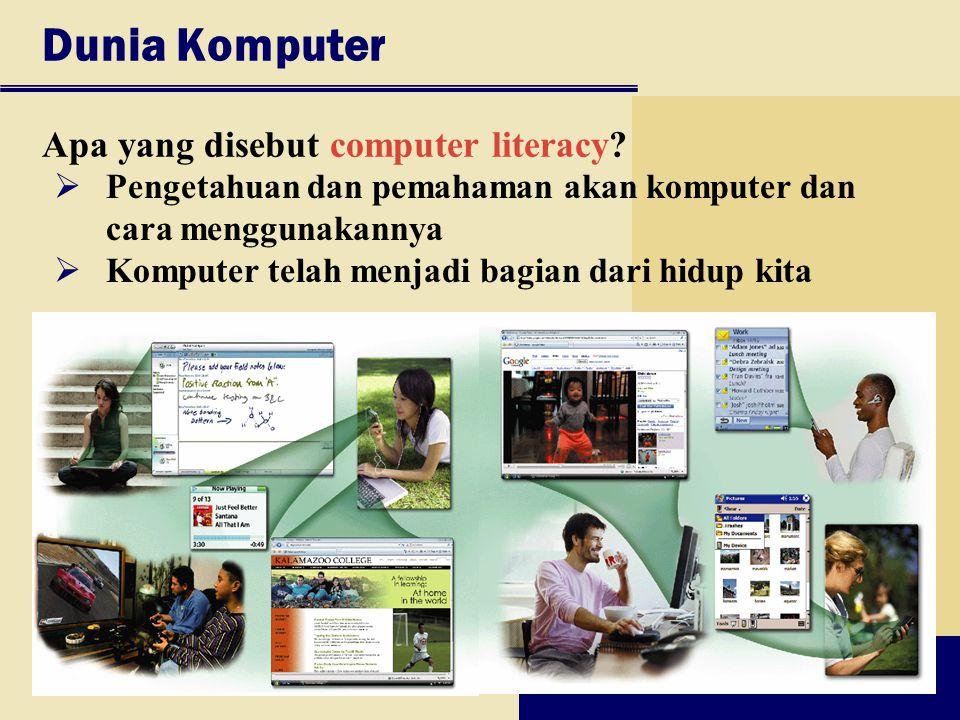 Dunia Komputer Apa yang disebut computer literacy