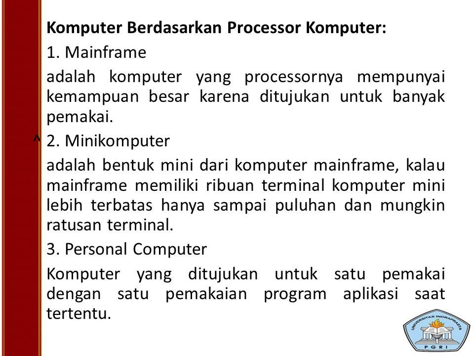 Komputer Berdasarkan Processor Komputer: