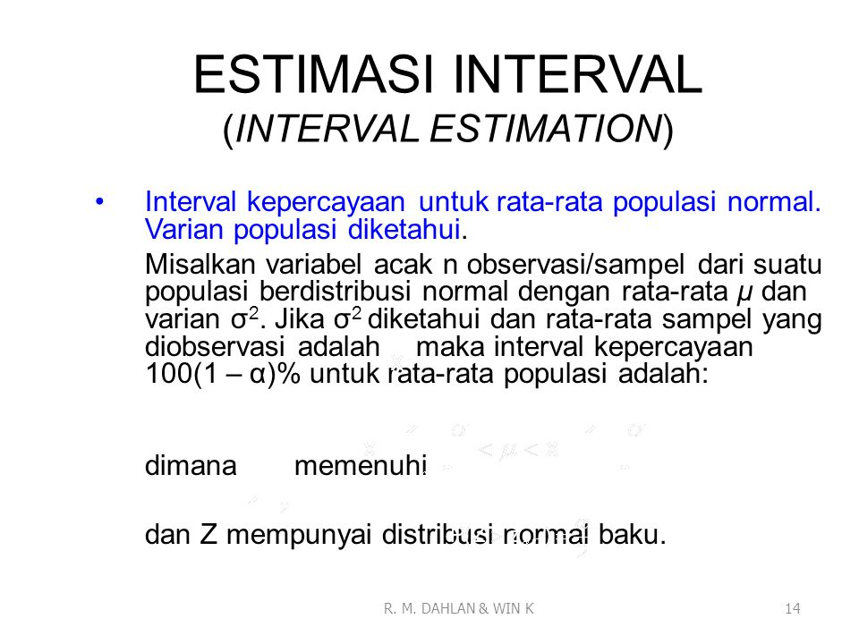 ESTIMASI INTERVAL (INTERVAL ESTIMATION)