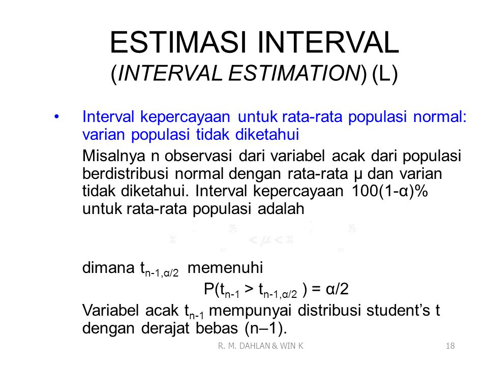 ESTIMASI INTERVAL (INTERVAL ESTIMATION) (L)