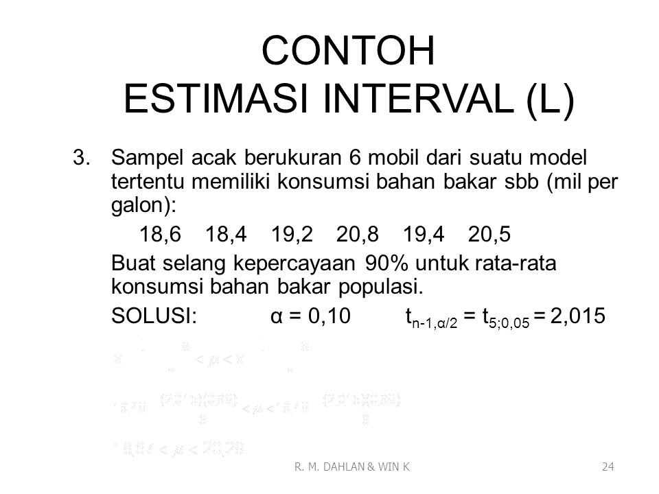 CONTOH ESTIMASI INTERVAL (L)