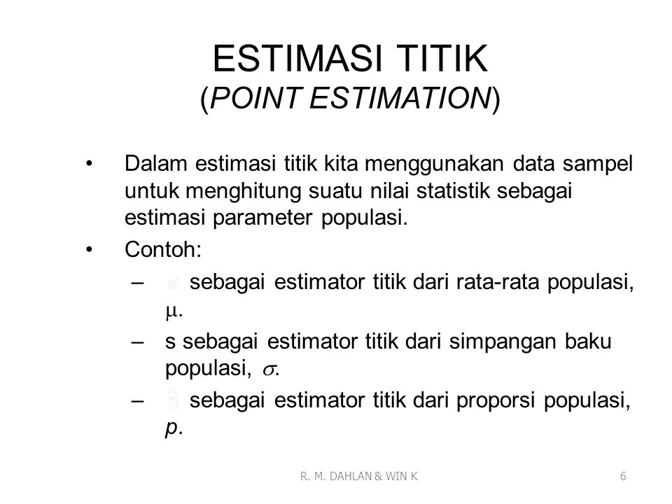 ESTIMASI TITIK (POINT ESTIMATION)