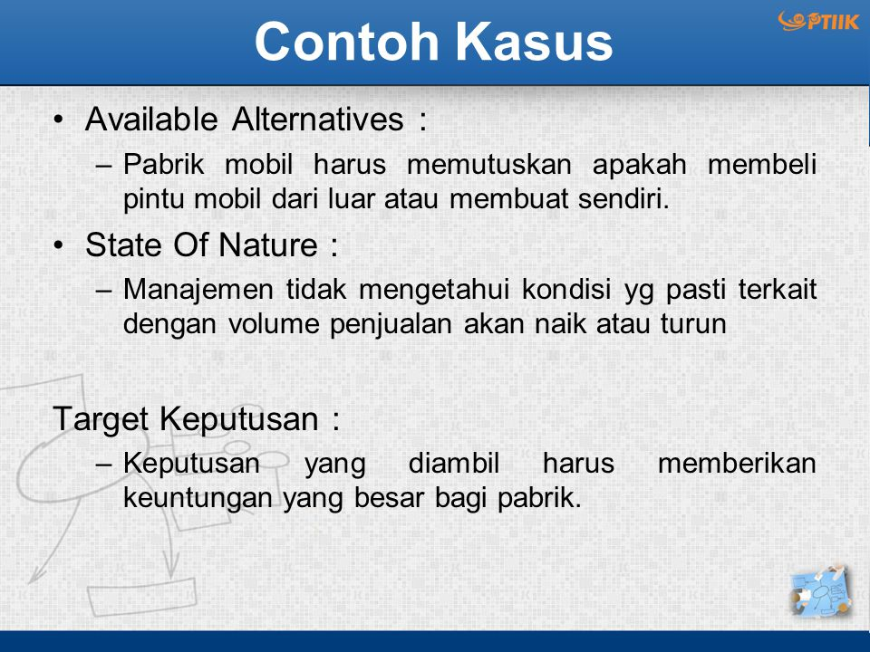 Contoh Kasus Available Alternatives : State Of Nature :