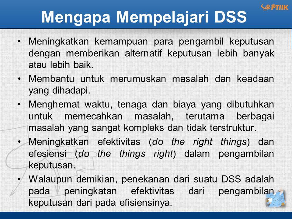 Mengapa Mempelajari DSS