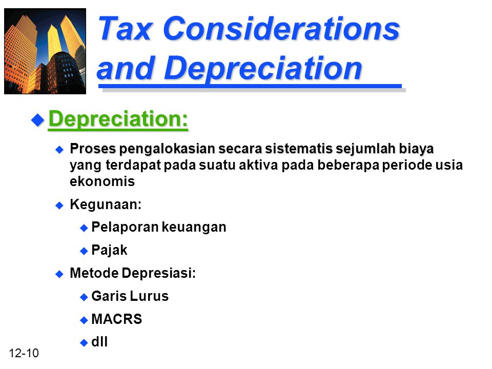 Tax Considerations and Depreciation