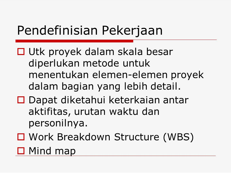 Pendefinisian Pekerjaan