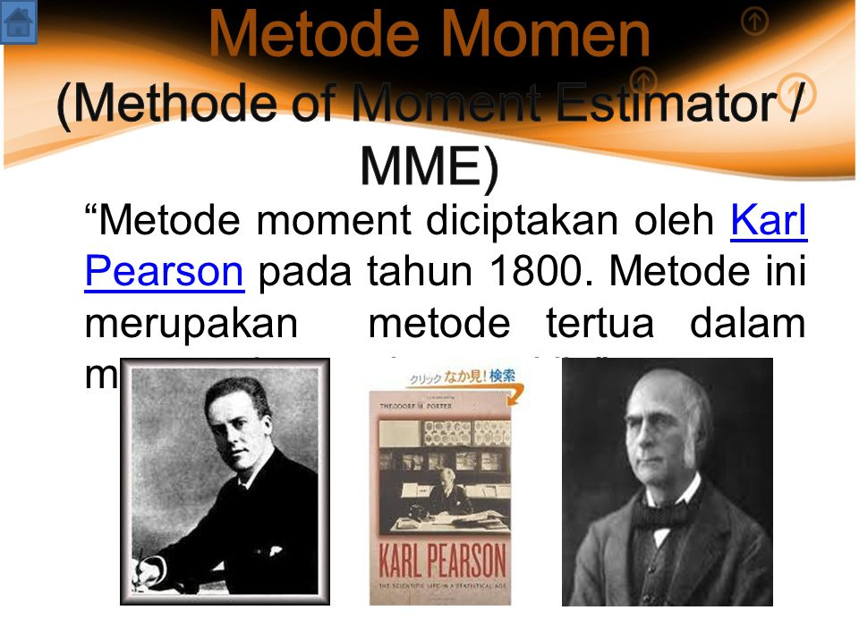 Metode Momen (Methode of Moment Estimator / MME)
