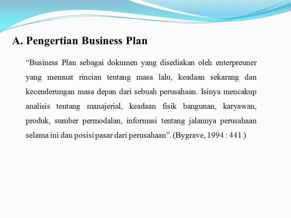 A. Pengertian Business Plan