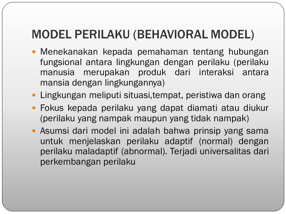 MODEL PERILAKU (BEHAVIORAL MODEL)