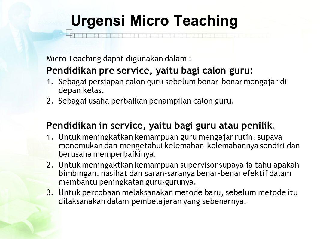 Urgensi Micro Teaching