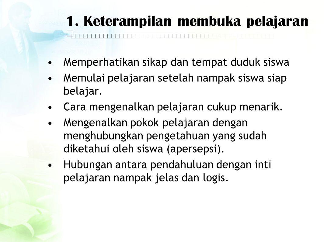1. Keterampilan membuka pelajaran