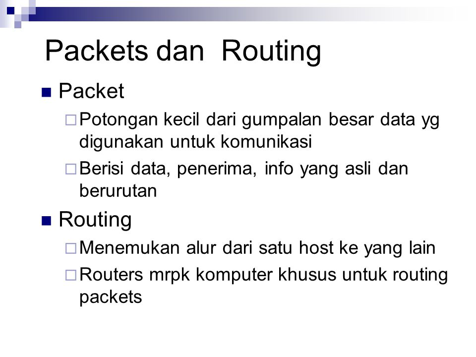 Packets dan Routing Packet Routing