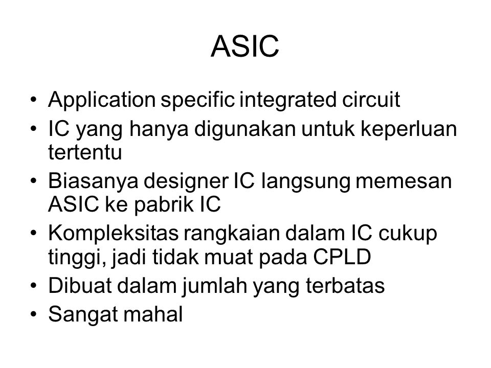 ASIC Application specific integrated circuit