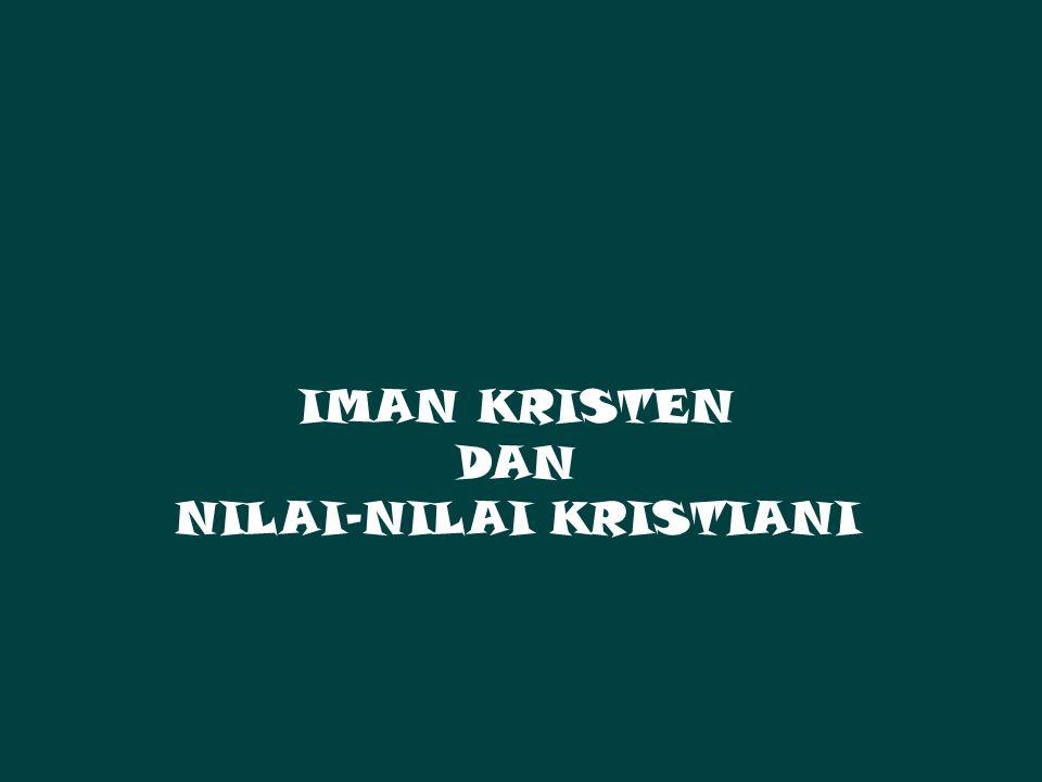 NILAI-NILAI KRISTIANI