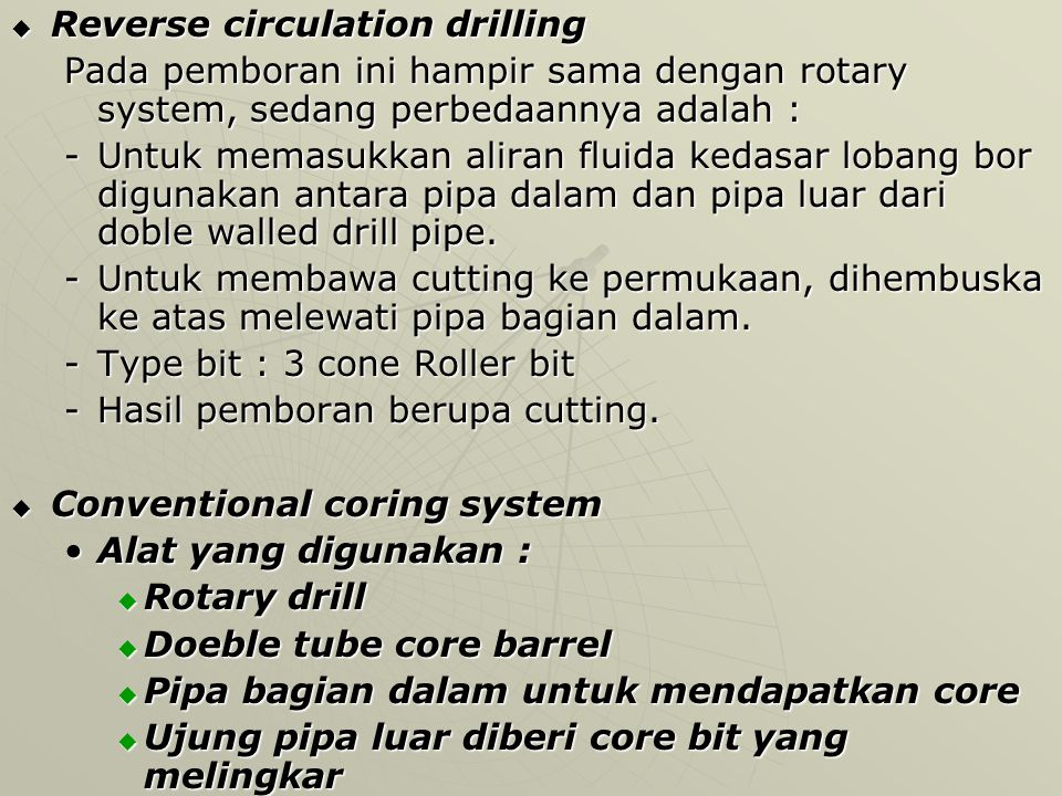 Reverse circulation drilling