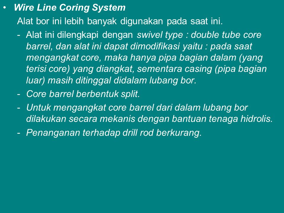 Wire Line Coring System