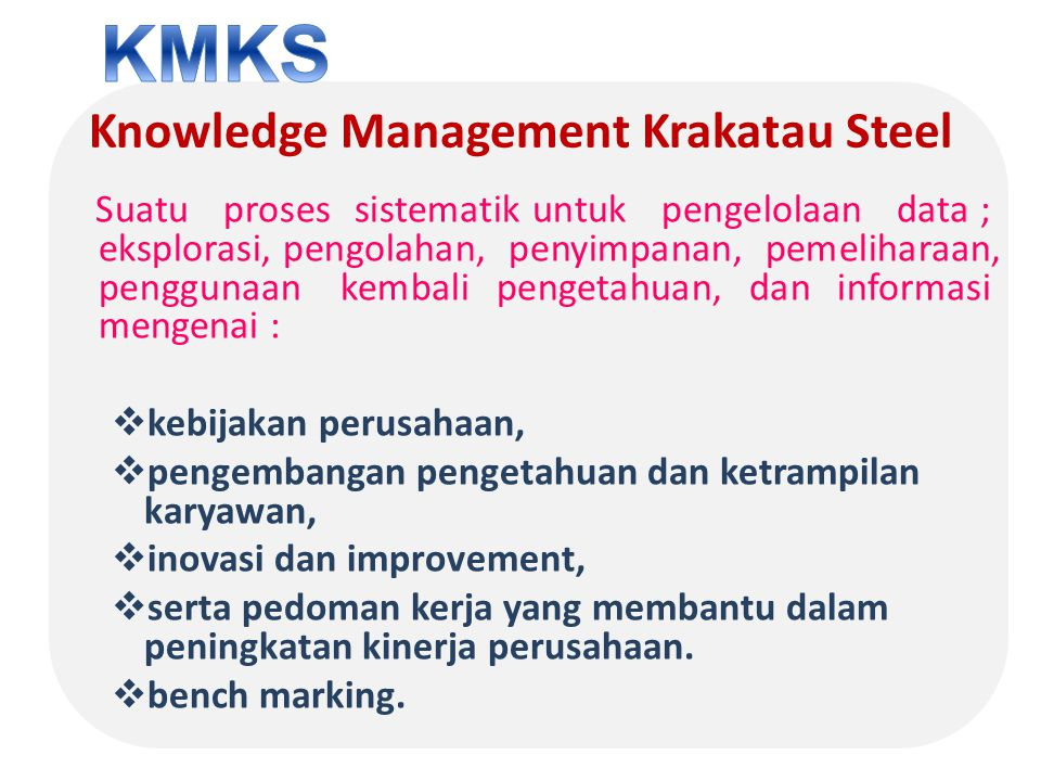 Knowledge Management Krakatau Steel