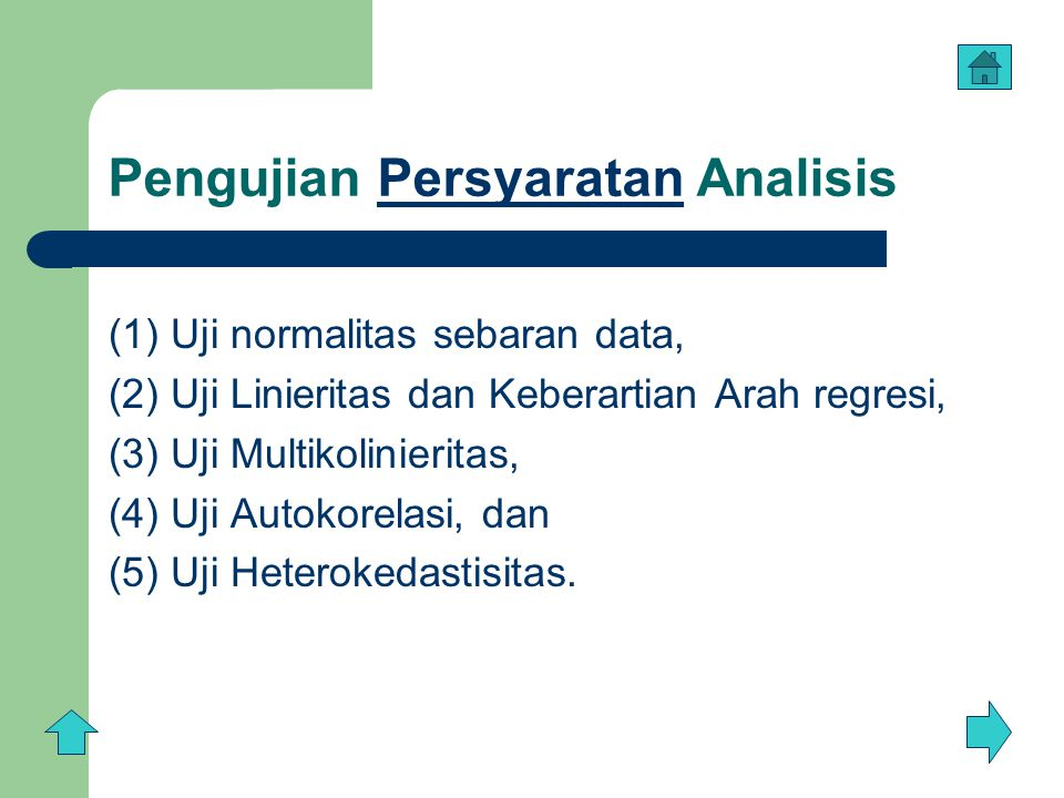 Pengujian Persyaratan Analisis