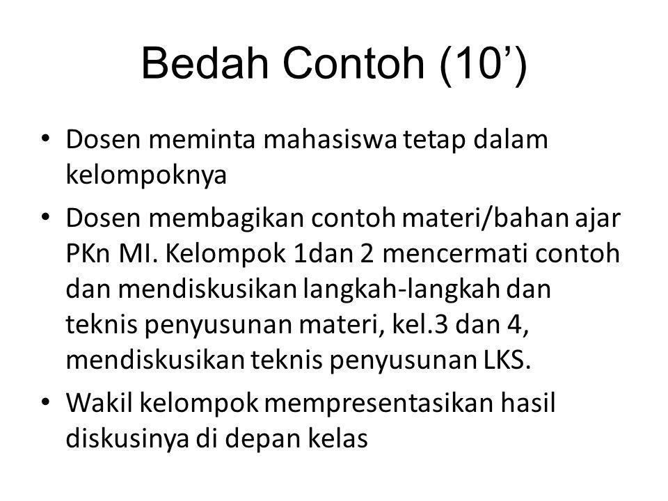 Bedah Contoh (10') Dosen meminta mahasiswa tetap dalam kelompoknya