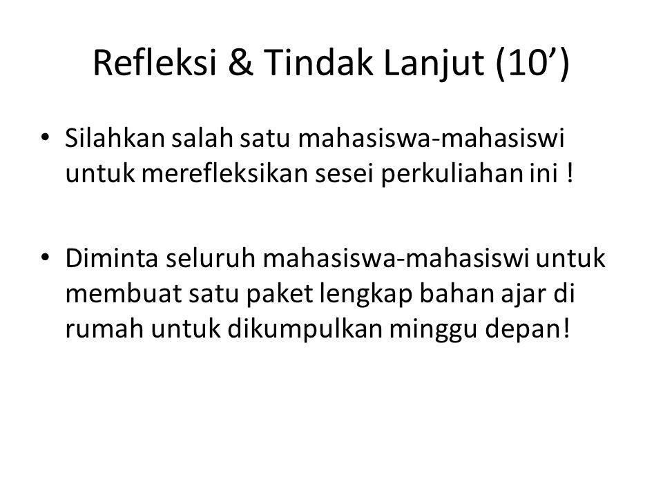 Refleksi & Tindak Lanjut (10')