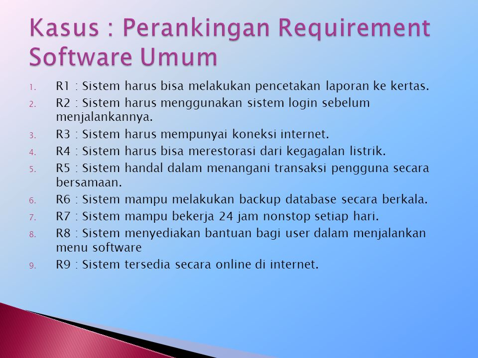 Kasus : Perankingan Requirement Software Umum