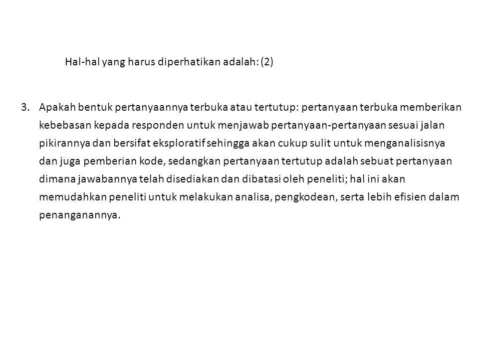 Hal-hal yang harus diperhatikan adalah: (2)
