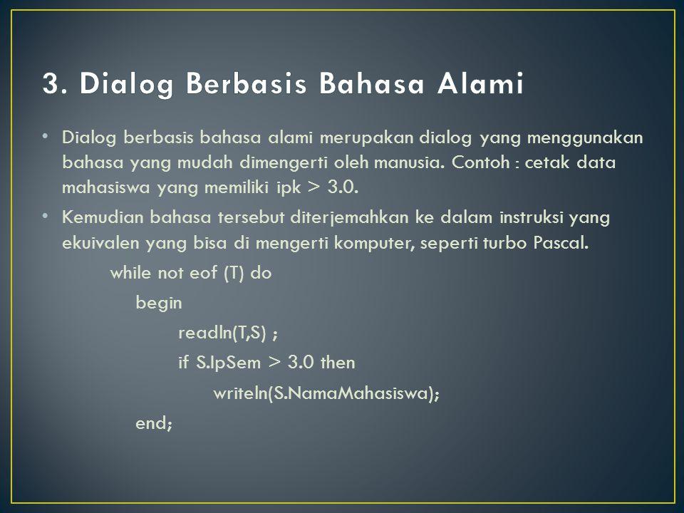 3. Dialog Berbasis Bahasa Alami