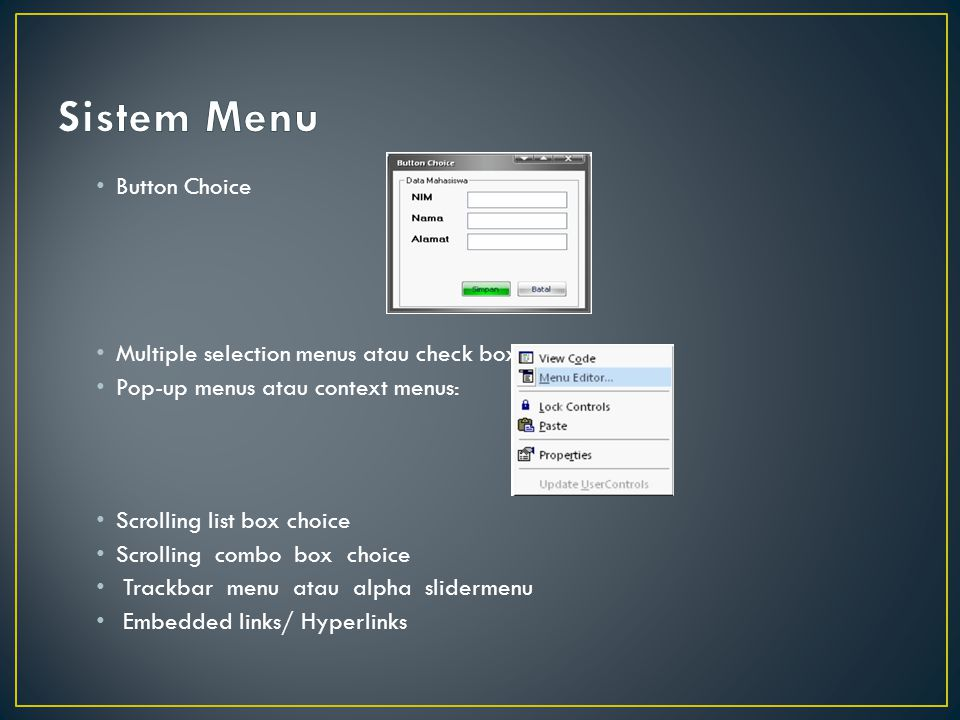 Sistem Menu Button Choice Multiple selection menus atau check boxes