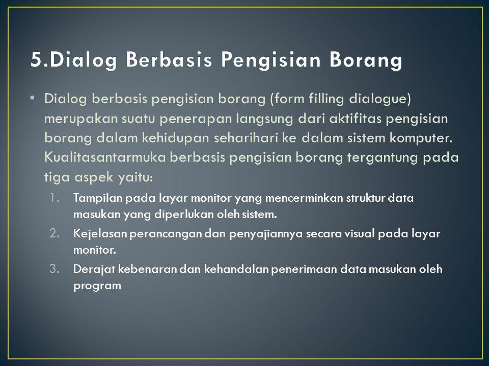 5.Dialog Berbasis Pengisian Borang