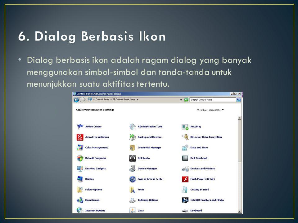 6. Dialog Berbasis Ikon