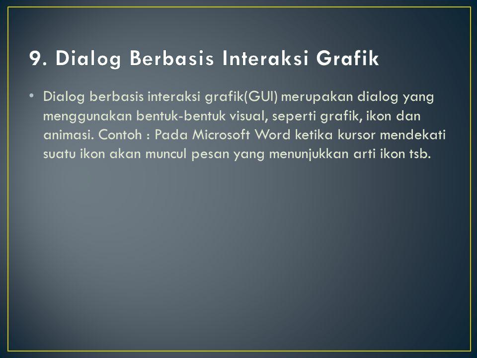 9. Dialog Berbasis Interaksi Grafik