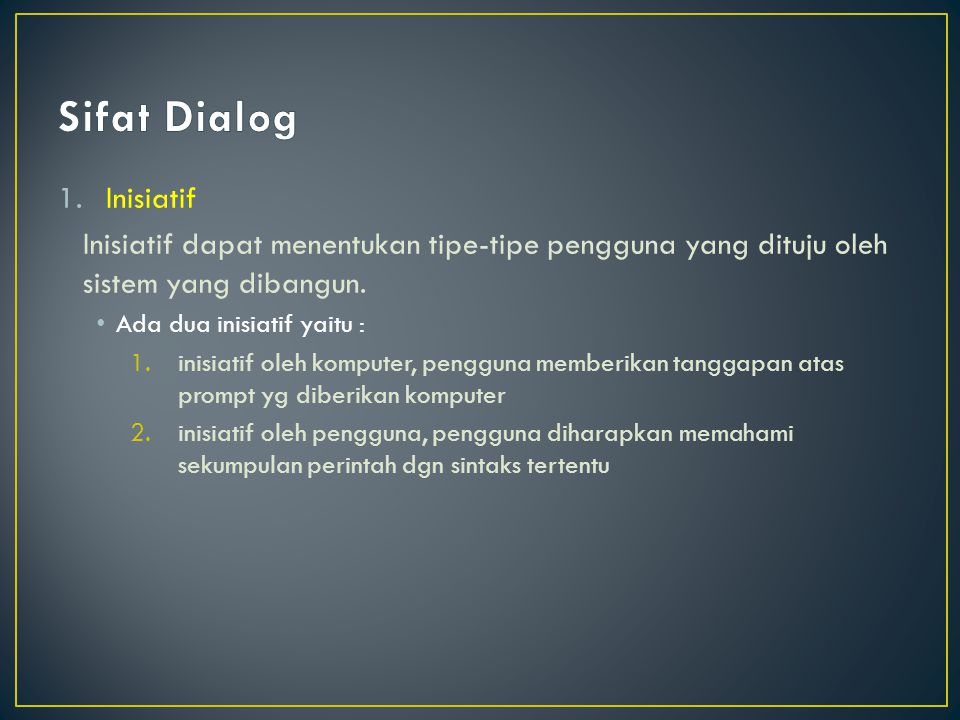Sifat Dialog Inisiatif