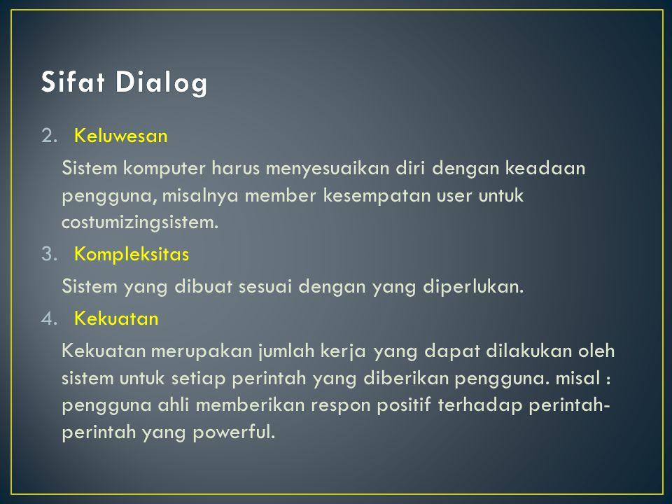 Sifat Dialog Keluwesan