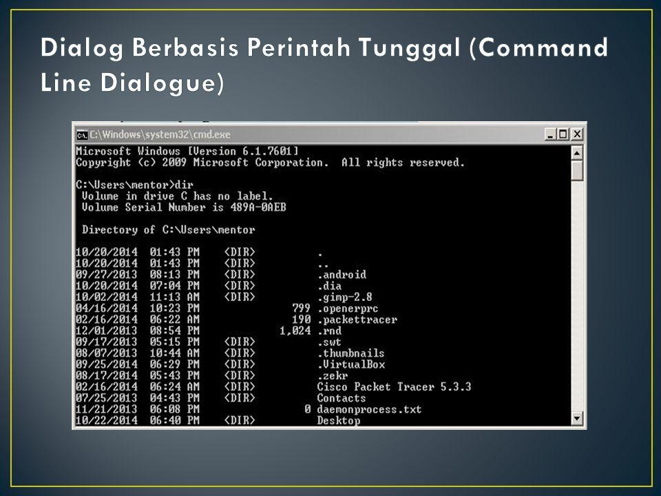 Dialog Berbasis Perintah Tunggal (Command Line Dialogue)