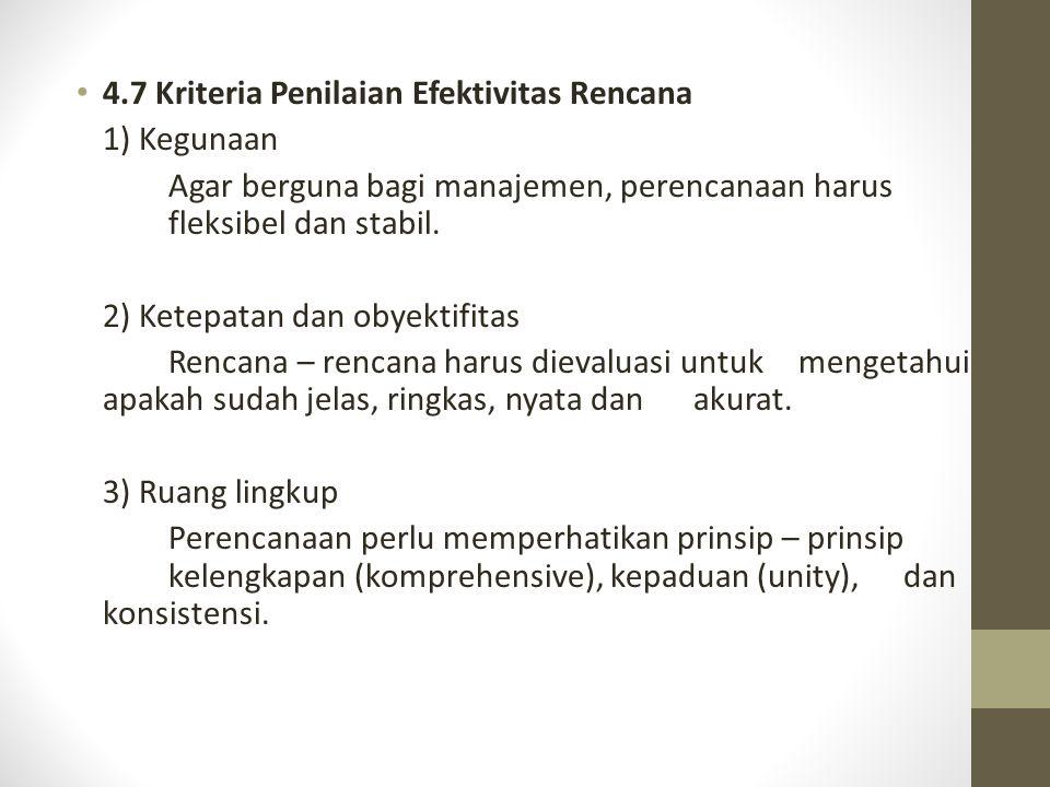 4.7 Kriteria Penilaian Efektivitas Rencana