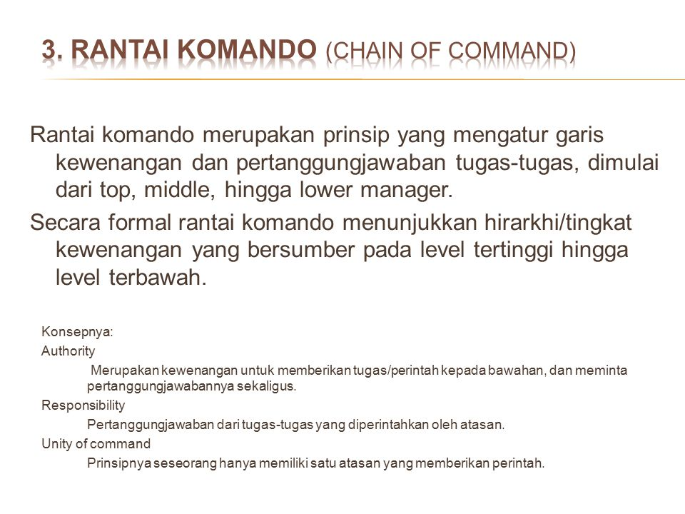 3. RANTAI KOMANDO (CHAIN OF COMMAND)