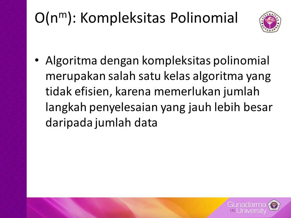O(nm): Kompleksitas Polinomial