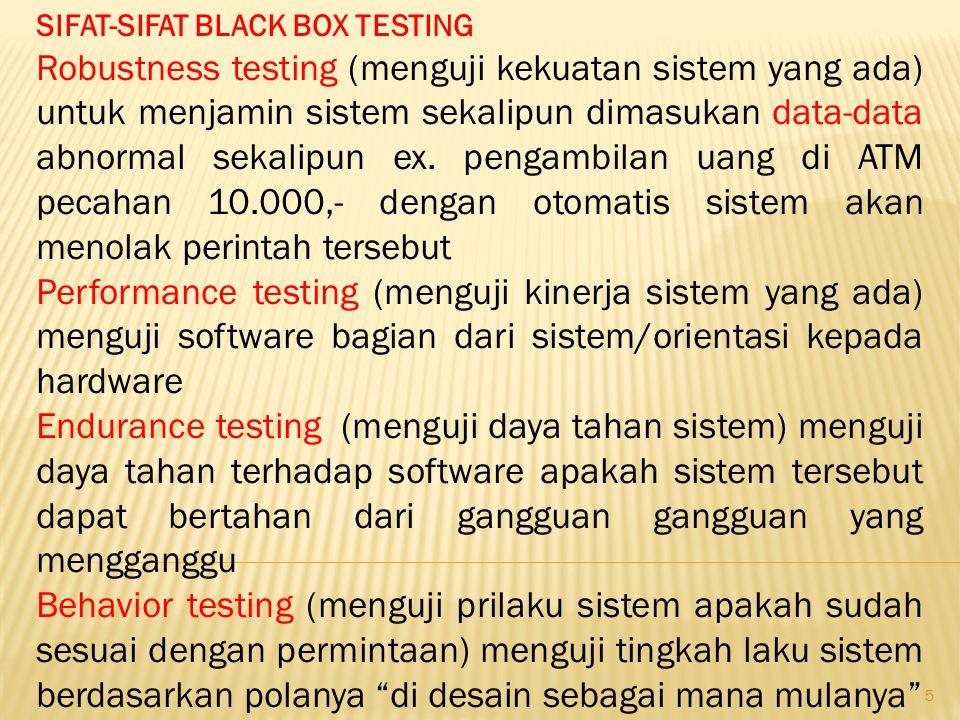 SIFAT-SIFAT BLACK BOX TESTING