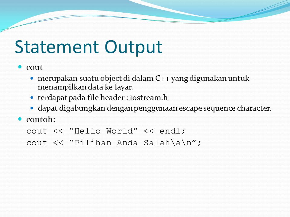 Statement Output cout contoh: