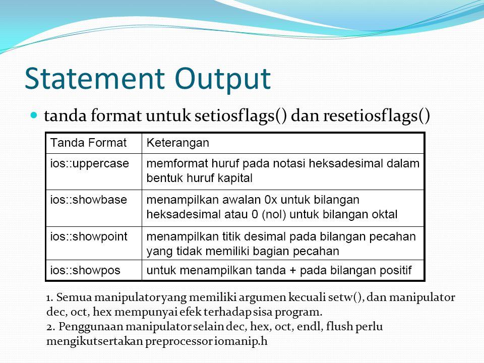 Statement Output tanda format untuk setiosflags() dan resetiosflags()