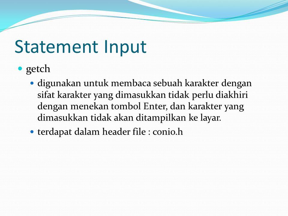 Statement Input getch.
