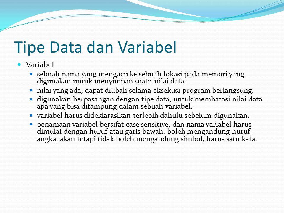 Tipe Data dan Variabel Variabel